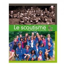 Le Scoutisme, une histoire, un succes